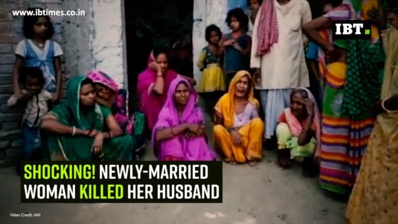 Shocking! Newly-married woman killed her husband