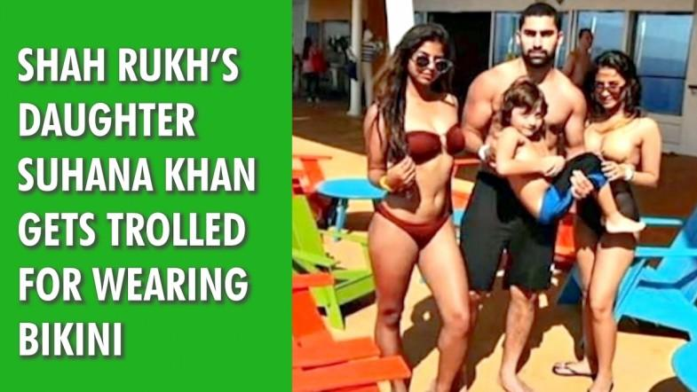 Shah Rukhs daughter Suhana Khan gets trolled for wearing bikini