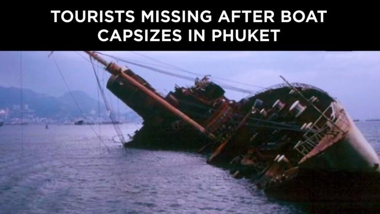 Tourists missing after boat capsizes in Phuket