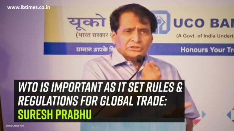 WTO is important as it set rules and regulations for global trade: Suresh Prabhu