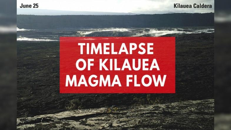 Timelapse Of Kilauea Volcanos Magma Flow