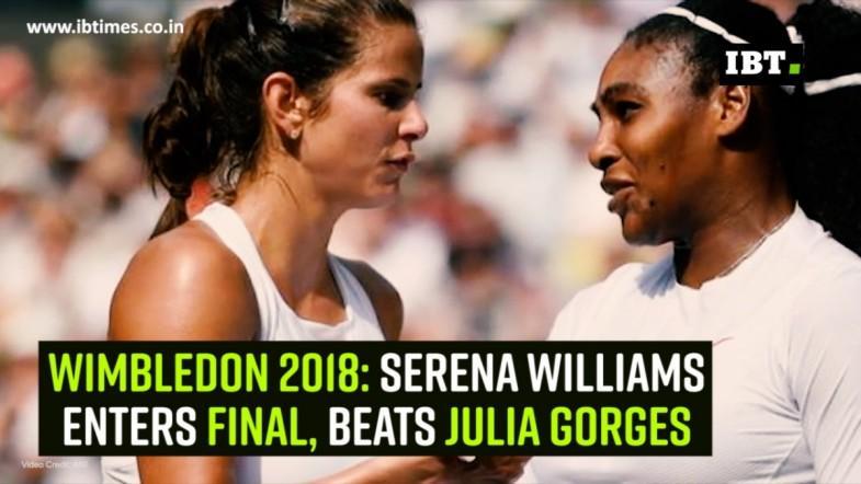Wimbledon 2018: Serena Williams enters final, beats Julia Gorges