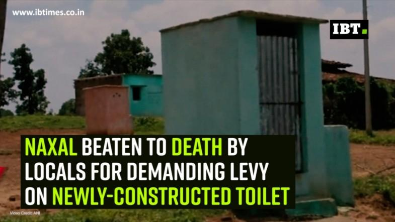 Naxal beaten to death by locals for demanding levy on newly-constructed toilet