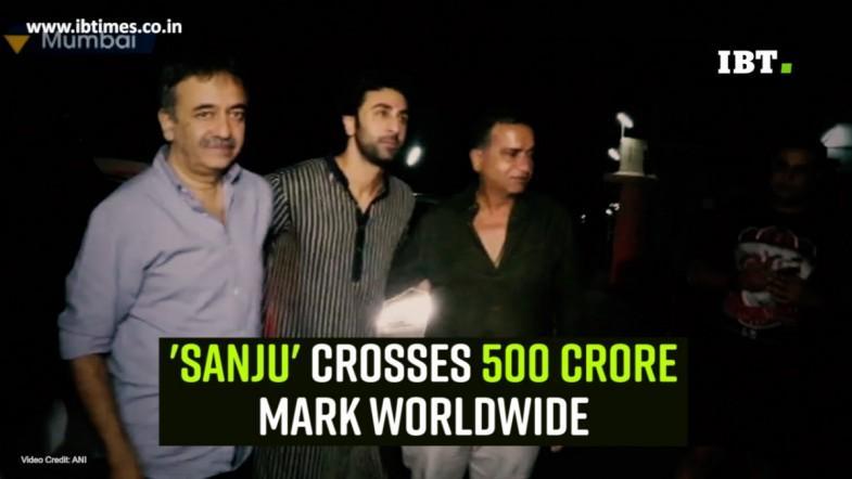 Sanju crosses 500 crore mark worldwide