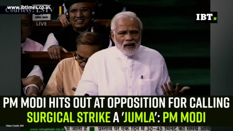 PM Modi hits out at opposition for calling surgical strike a jumla: PM Modi