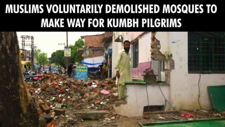 Muslims voluntarily demolished mosques to make way for Kumbh pilgrims