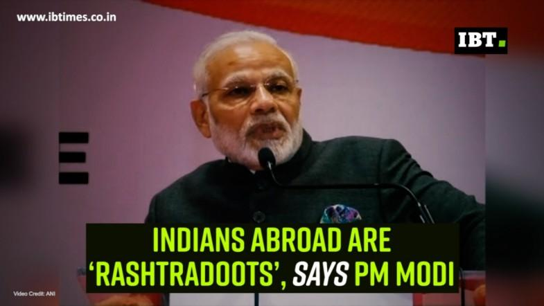 Indians abroad are 'rashtradoots', says PM Modi