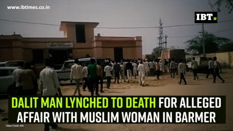 Dalit man lynched to death for alleged affair with Muslim woman in Barmer