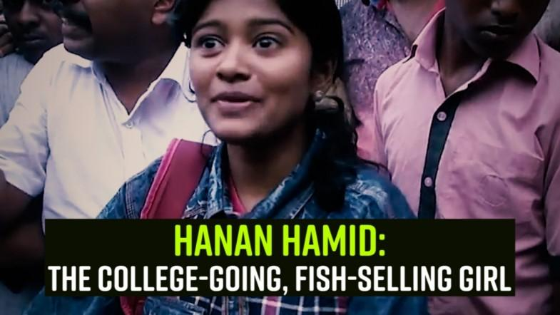 Hanan Hamid: The college-going, fish-selling girl