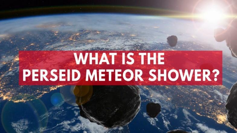 What Is The Perseid Meteor Shower?