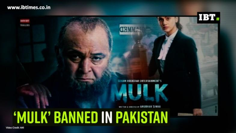 'Mulk' banned in Pakistan