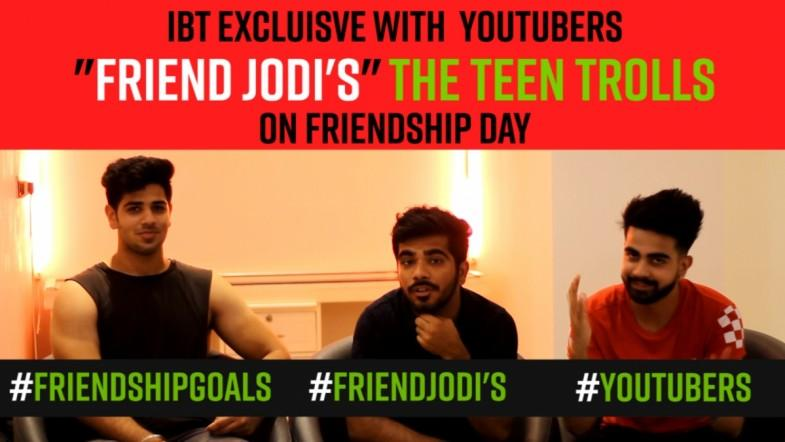 Teen Trolls: IBT Exclusive with YouTubers on friendship day