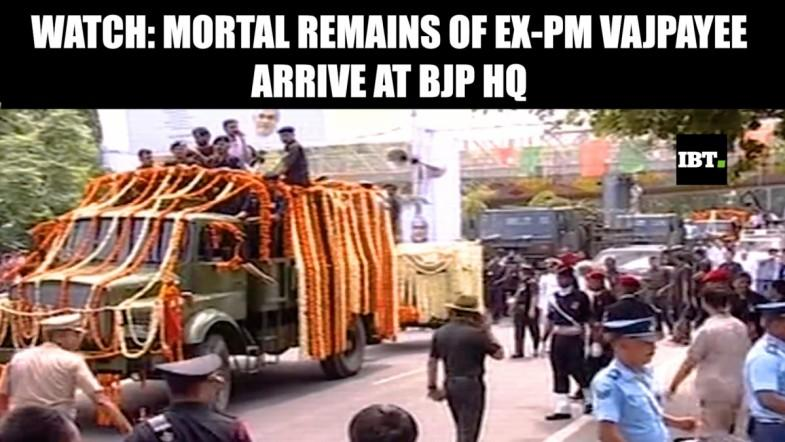 Watch: Mortal remains of Vajpayee arrive at BJP HQ
