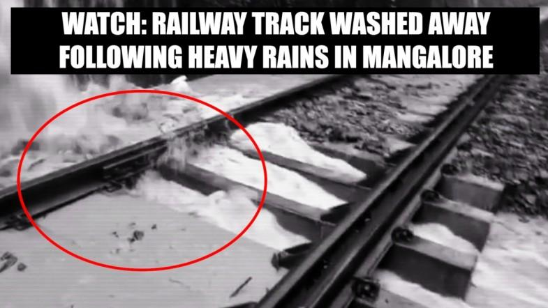 Watch: Railway track washed away following heavy rains in Mangalore