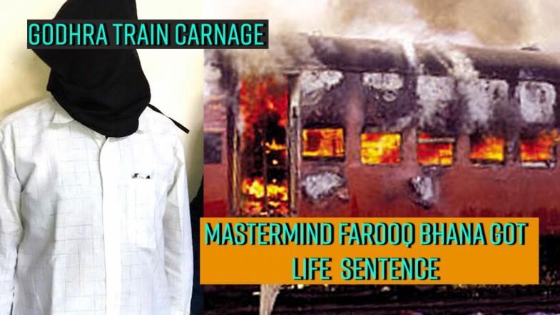 Godhra train carnage mastermind got life sentence