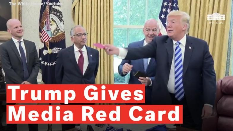 Trump Gives Red Card To Media During Fifa President Meeting
