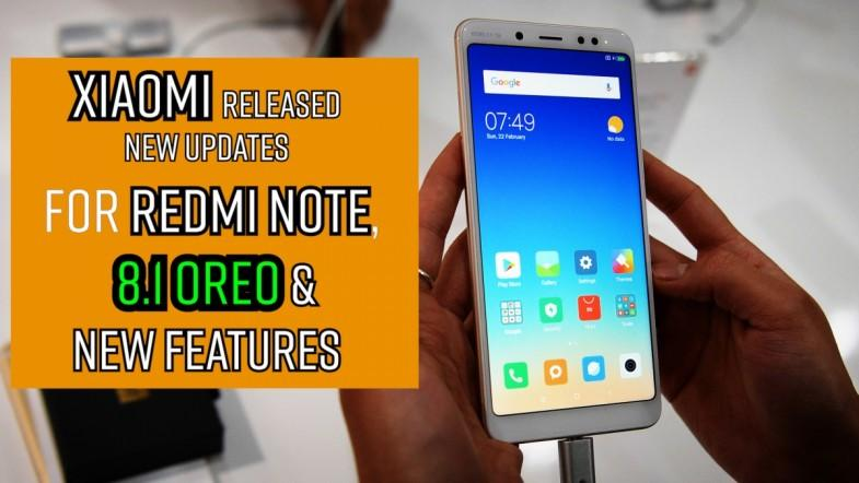 Attention: Xiaomi Redmi note 5 new update is released, 8.1 Oreo and new features