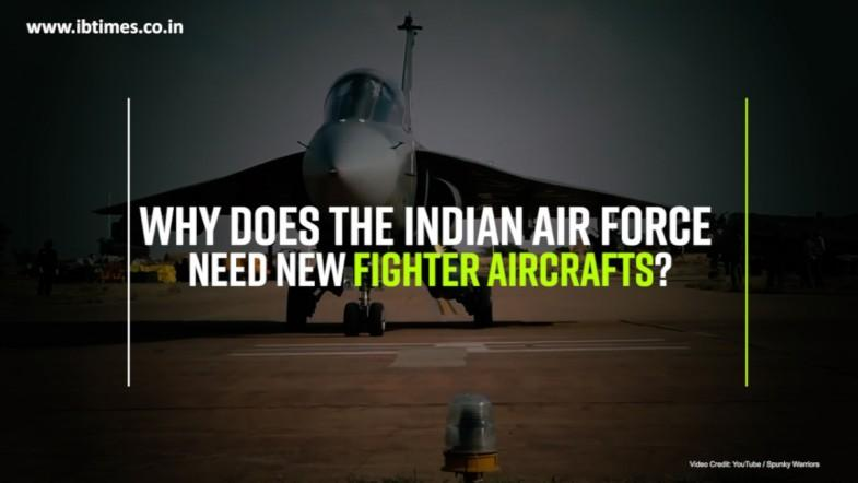 Why does the Indian Air Force need new fighter aircraft?