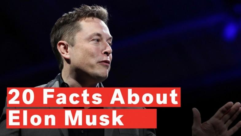 20 Facts About Elon Musk