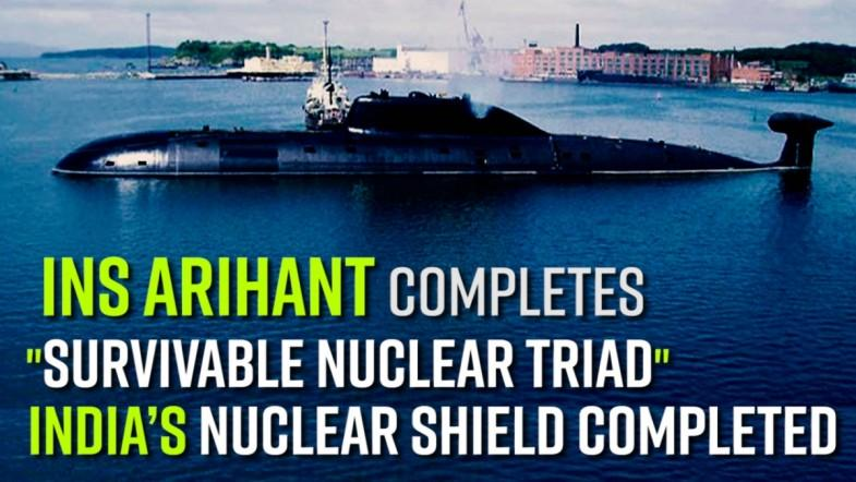 INS Arihant completes Indias survivable nuclear triad
