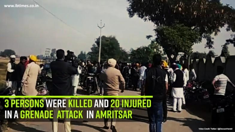 3 persons were killed and 20 injured in a grenade attack in Amritsar