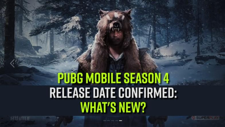 PUBG Mobile Season 4 release date confirmed: Whats new?
