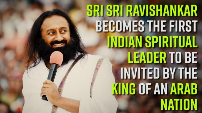 [WATCH] Sri Sri Ravishankar becomes the first Indian Spiritual Leader to be invited by the King of an Arab nation