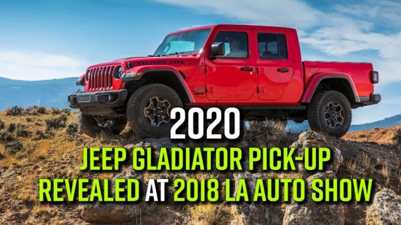 2020 Jeep Gladiator pick-up revealed at 2018 LA Auto show
