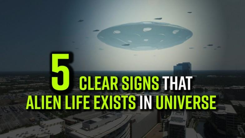 5 Clear signs that alien life exists in universe