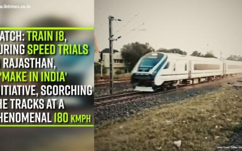 Watch: Train 18 During Speed Trails in Rajasthan