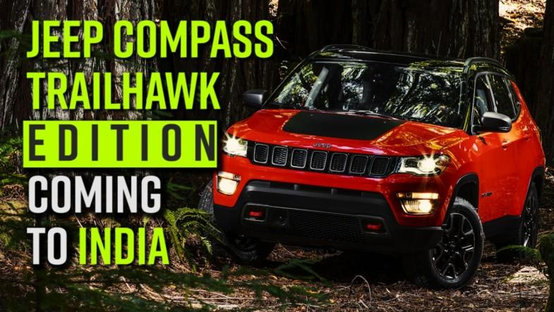 Jeep Compass Trailhawk edition coming to India