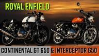 Royal Enfield Interceptor 650 & Continental GT 650