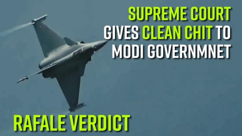 Rafale Verdict: The Supreme Court Friday gave a clean chit to Modi government