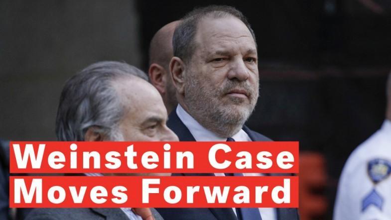 Harvey Weinstein Sexual Assault Case Moves Forward