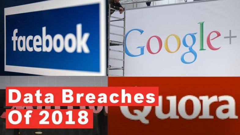 Top 6 Data Breaches Of 2018
