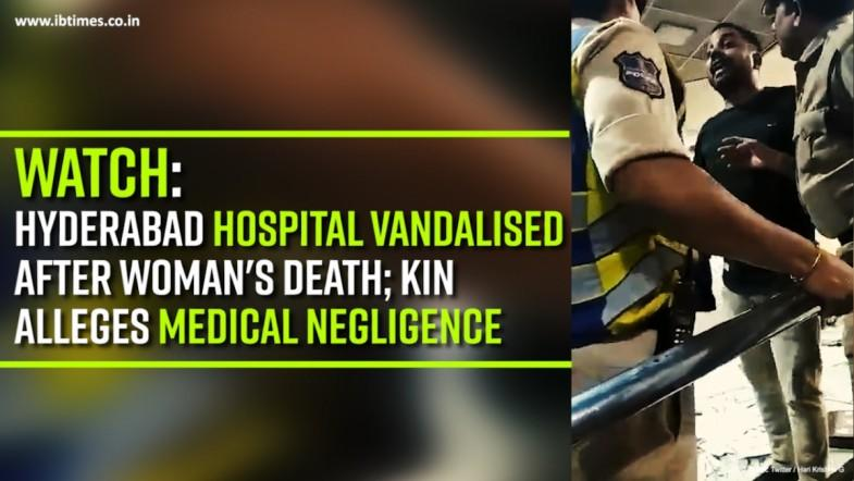 Watch: Hyderabad hospital vandalised after womans death