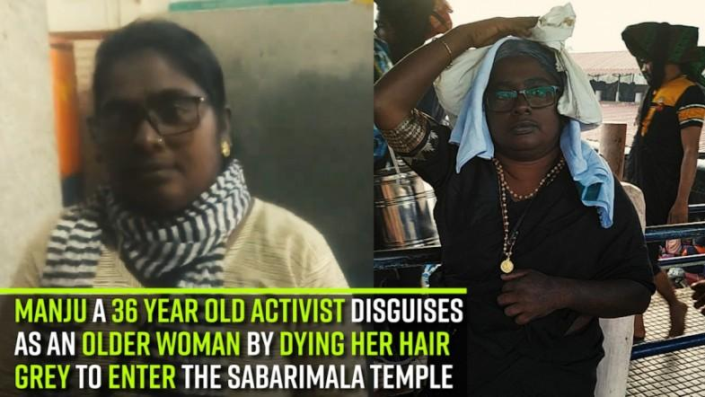 Manju a 36-year-old activist disguises as an older woman by dying her hair grey to enter the Sabarimala temple