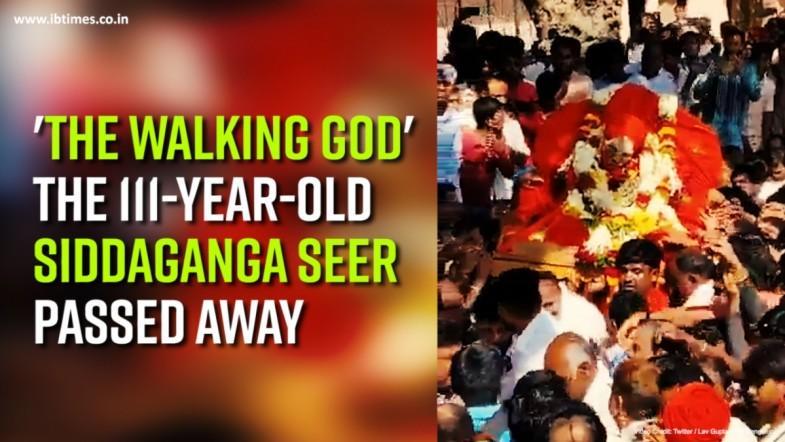 The Walking God The 111-year-old Siddaganga seer passed away