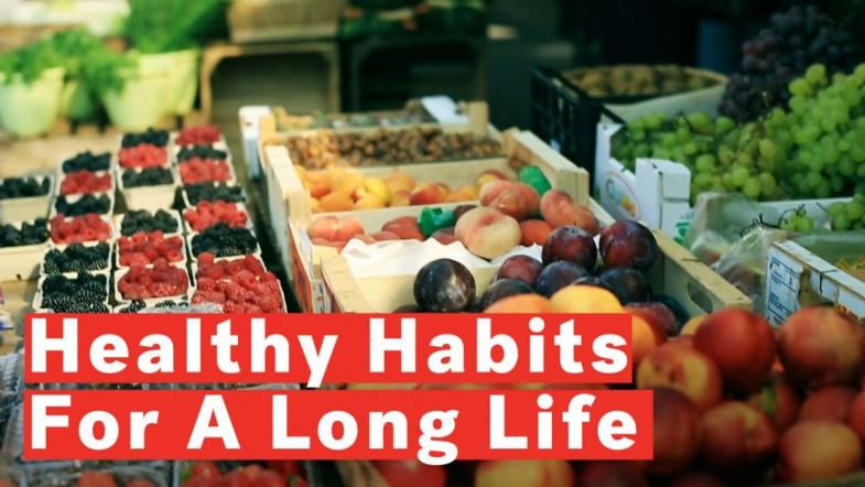 4 Healthy Habits For A Longer Life