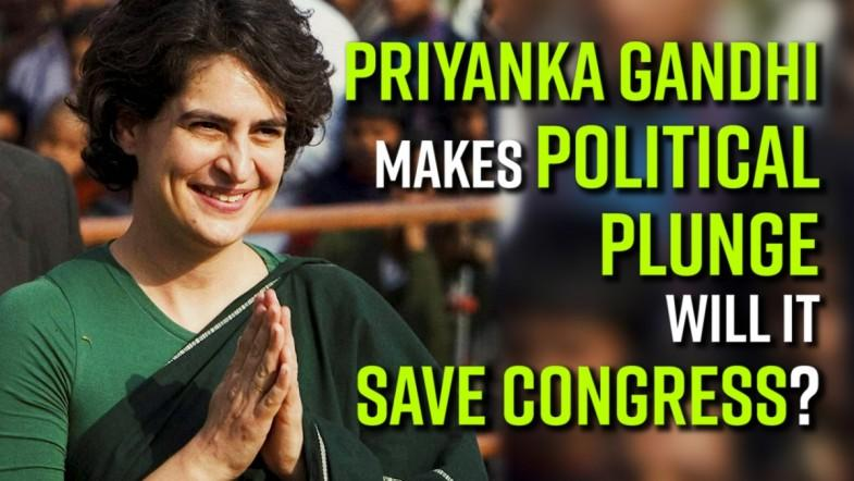 Priyanka Gandhi makes political plunge; will it save congress?