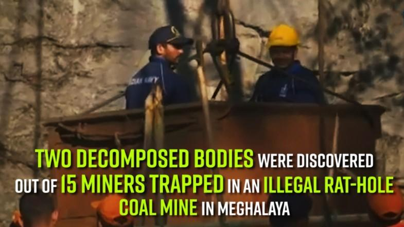 Two decomposed bodies were discovered out of 15 miners trapped in an illegal rat-hole coal mine In Meghalaya