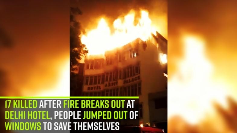 17 killed after fire breaks out at Delhi hotel; people jump out of windows to save themselves