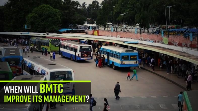 When will BMTC improve its management?