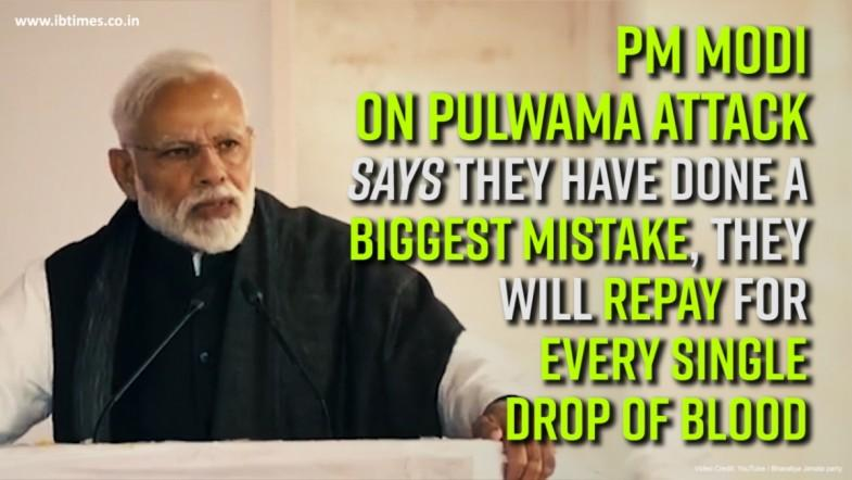 PM Modi on Pulwama attack Says they have done the biggest mistake, they will repay for every single drop of blood