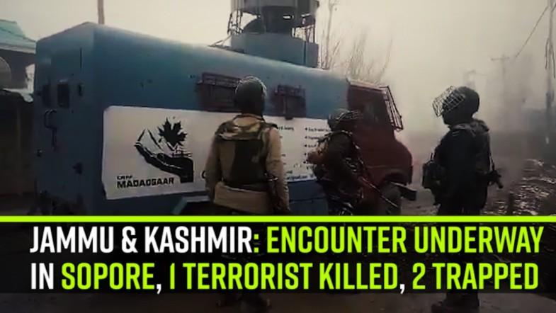 Encounter underway in Sopore, 1 terrorist killed, 2 trapped