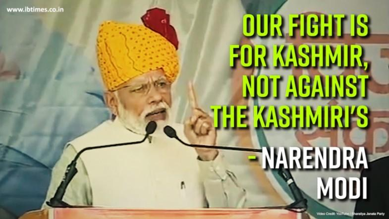 Our Fight is for Kashmir not against the Kashmiris says Narendra Modi