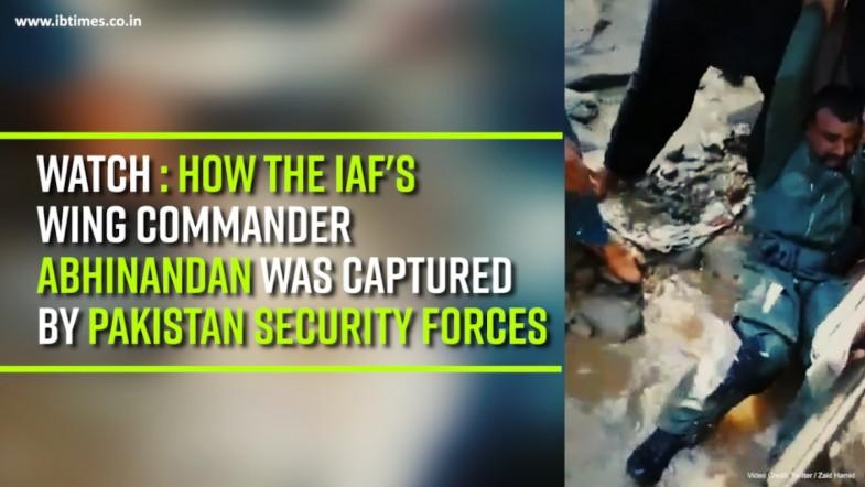 Watch : How the IAFs Wing Commander AbhiNandan was Captured by Pakistan security forces