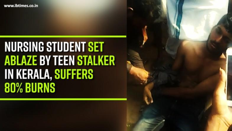 Nursing student set ablaze by teen stalker in Kerala, suffers 80% burns