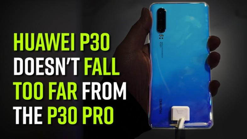 Huawei P30 doesnt fall too far from the P30 Pro