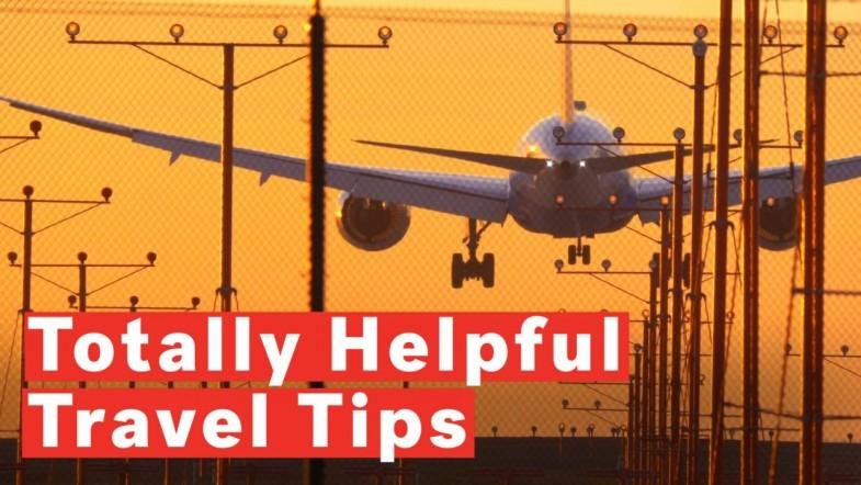 8 Totally Helpful Travel Tips